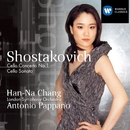 Shostakovich: Cello Concerto No. 1 - Cello Sonata/Han-Na Chang/Antonio Pappano