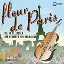 Fleur de Paris/Die 12 Cellisten der Berliner Philharmoniker