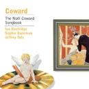 Coward: The Noël Coward Songbook/Ian Bostridge/Jeffrey Tate/Sophie Daneman