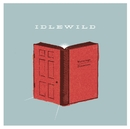 Warnings/Promises/Idlewild