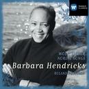 Barbara Hendricks sings Nordic Songs & Wolf: Mörike-Lieder/Barbara Hendricks