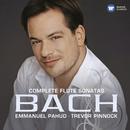 Bach: Complete Flute Sonatas/Emmanuel Pahud/Trevor Pinnock