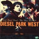 Left Hand Band - The Very Best Of Diesel Park West/Diesel Park West
