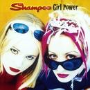 Girl Power/Shampoo