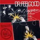 As It Happens/Dr. Feelgood