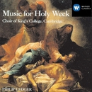 Music for Holy Week/Choir of King's College, Cambridge/Sir Philip Ledger
