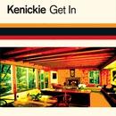 Get In/Kenickie