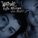 Whistle (with múm)/Kylie Minogue