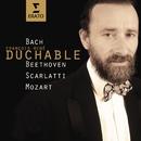 Bach, Beethoven, Mozart & Scarlatti:Sonatas & Encores/François-René Duchâble