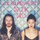 Drunk Girls [Holy Ghost! Remix] (Holy Ghost! Remix)/LCD Soundsystem