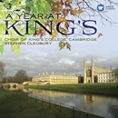 A Year at King's/Choir of King's College, Cambridge/Stephen Cleobury