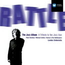 The Jazz Album/Sir Simon Rattle/London Sinfonietta/John Harle/Jeremy Taylor/Michael Collins/Harvey and the Wallbangers/Peter Donohoe