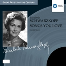 Songs You Love/Elisabeth Schwarzkopf/Gerald Moore