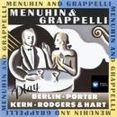 Menuhin & Grappelli Play Berlin, Porter, Kern, Rodgers & Hart/Yehudi Menuhin/Stéphane Grappelli