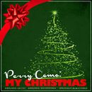 Perry Como: My Christmas (Remastered)/Perry Como