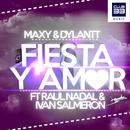 Fiesta y Amor (feat. Raul Nadal & Ivan Salmeron)/Maxy & Dylantt