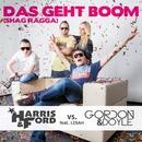 Das geht Boom [Shag Ragga] [feat. Lisah] (Remixes)/Harris & Ford