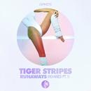 Runaways, Pt. 1 (Remixes)/Tiger Stripes