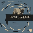 And His Swedish All Stars Vol. 1/Bengt Hallberg