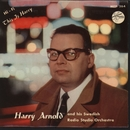 This Is Harry/Harry Arnold And His Swedish Radio Studio Orchestra