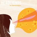 Kill Them With Kindness/Headlights