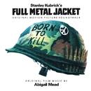 Full Metal Jacket (Original Motion Picture Soundtrack)/Full Metal Jacket Soundtrack