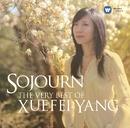 Sojourn - The Very Best of Xuefei Yang/Xuefei Yang