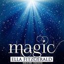 Magic (Remastered)/Ella Fitzgerald