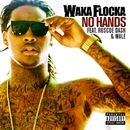 No Hands (feat. Roscoe Dash & Wale)/Waka Flocka Flame