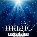 Magic (Remastered)/Ray Charles