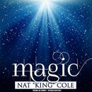 Magic (Remastered)/Nat King Cole