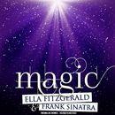 Magic (Remastered)/Ella Fitzgerald & Frank Sinatra