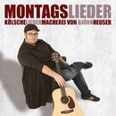 Montagslieder/Björn Heuser