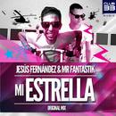 Mi Estrella (feat. Mr Fantastik)/Jesús Fernández
