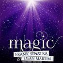 Magic (Remastered)/Frank Sinatra & Dean Martin