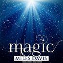 Magic (Remastered)/Miles Davis