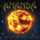 Patience and Luck/Ananda