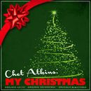 Chet Atkins: My Christmas (Remastered)/Chet Atkins