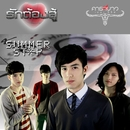 Rak Tong Su (Carabao The Series)/Summer Stop
