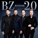 BZ20 (Deluxe Edition)/Boyzone