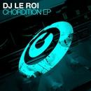 Chordition EP/DJ Le Roi
