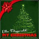 Ella Fitzgerald: My Christmas (Remastered)/Ella Fitzgerald