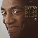 It's True! It's True/Bill Cosby