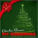 Charles Brown: My Christmas (Remastered)/Charles Brown
