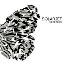 Scherben/SOLARJET