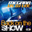 Back on the Show/Megara vs. DJ Lee