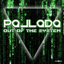 Out of the System (Club Mix)/Pallada