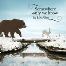 Somewhere Only We Know/Lily Allen