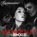 Ran for My Life (Remixes)/Guinevere