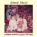 Everybody Deserves A Merry Christmas/Ronnie Fauss